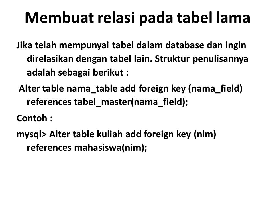 Membuat relasi pada tabel lama