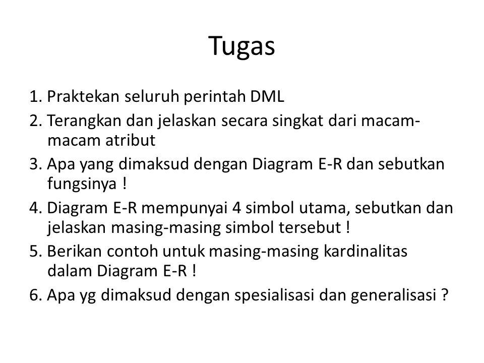 Tugas 1. Praktekan seluruh perintah DML
