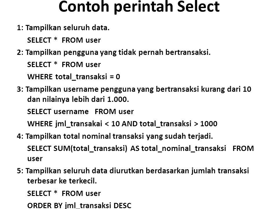 Contoh perintah Select