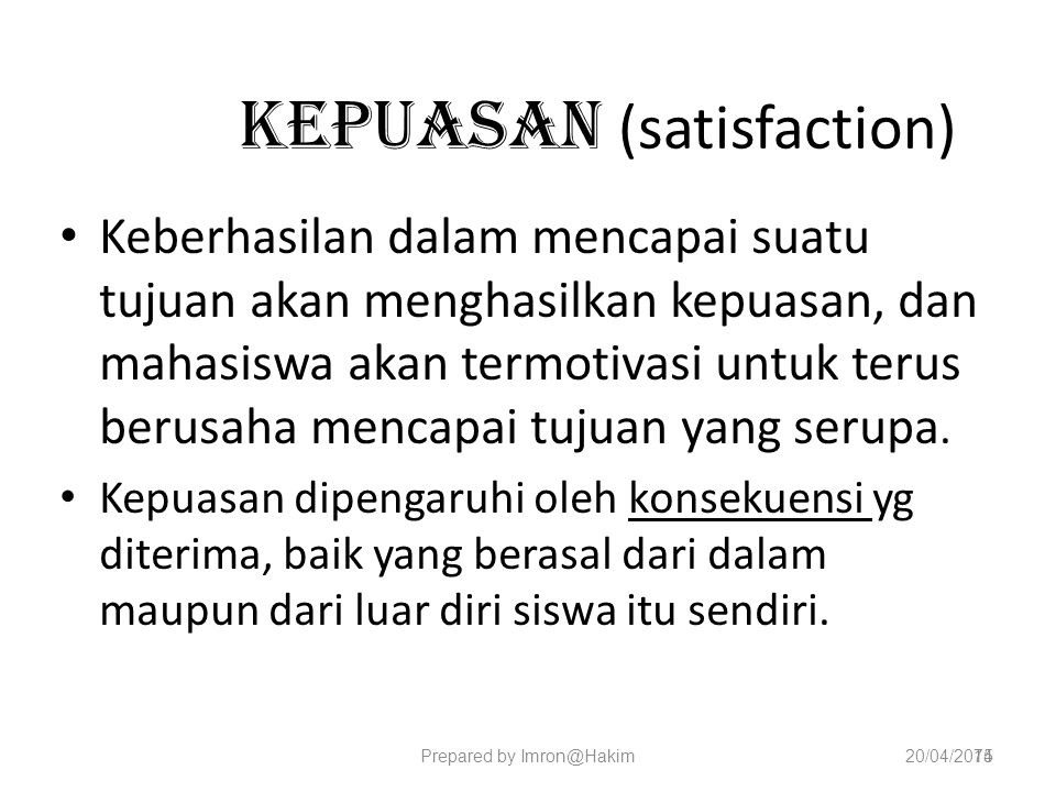 Kepuasan (satisfaction)