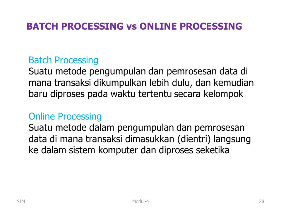 BATCH PROCESSING vs ONLINE PROCESSING