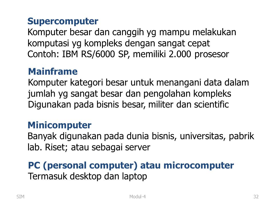 Contoh: IBM RS/6000 SP, memiliki 2.000 prosesor