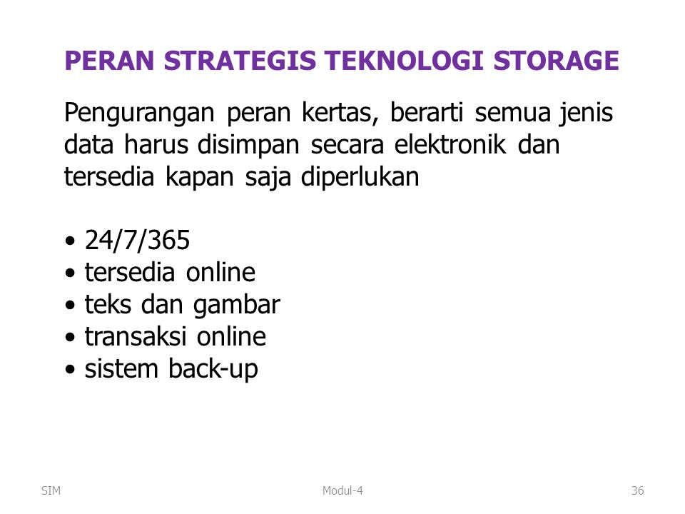 PERAN STRATEGIS TEKNOLOGI STORAGE