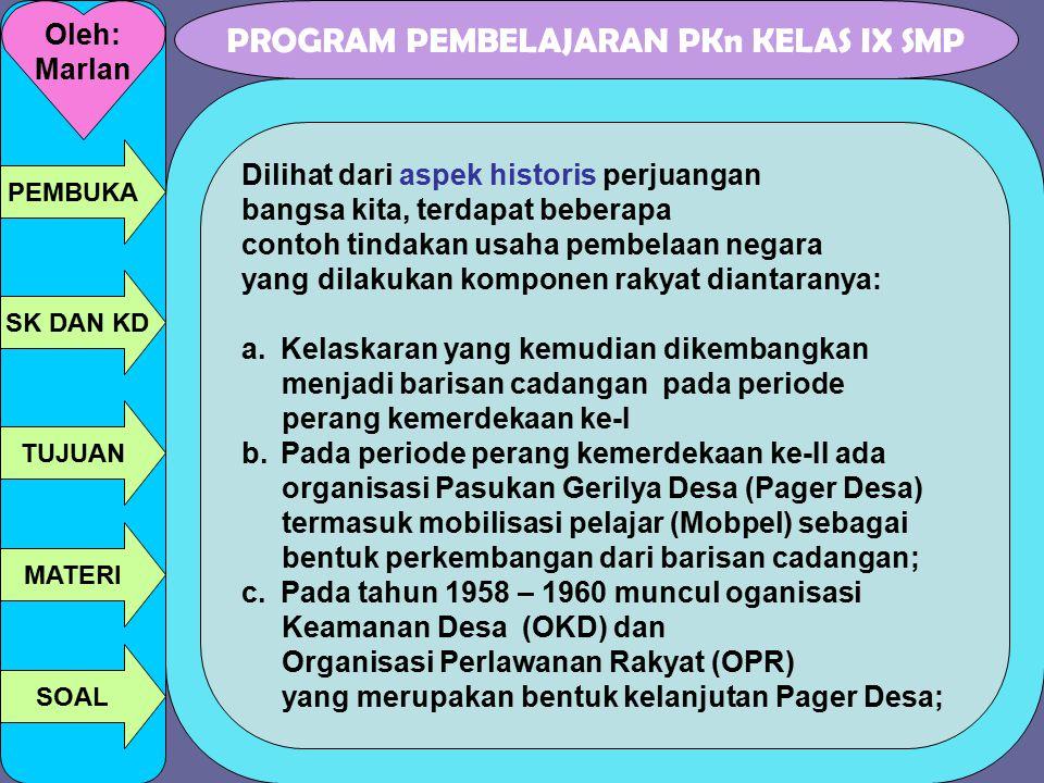 Dilihat dari aspek historis perjuangan