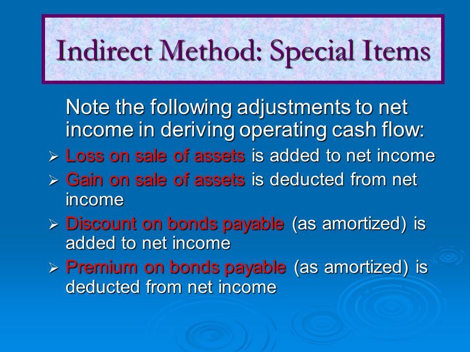 Indirect Method: Special Items