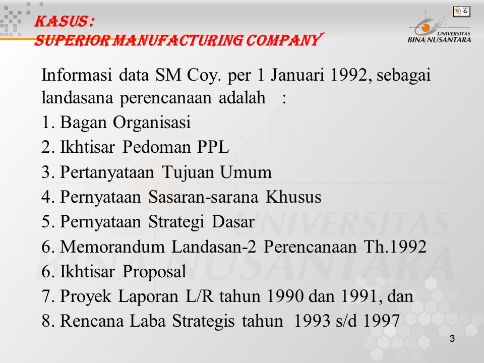Kasus : Superior Manufacturing Company