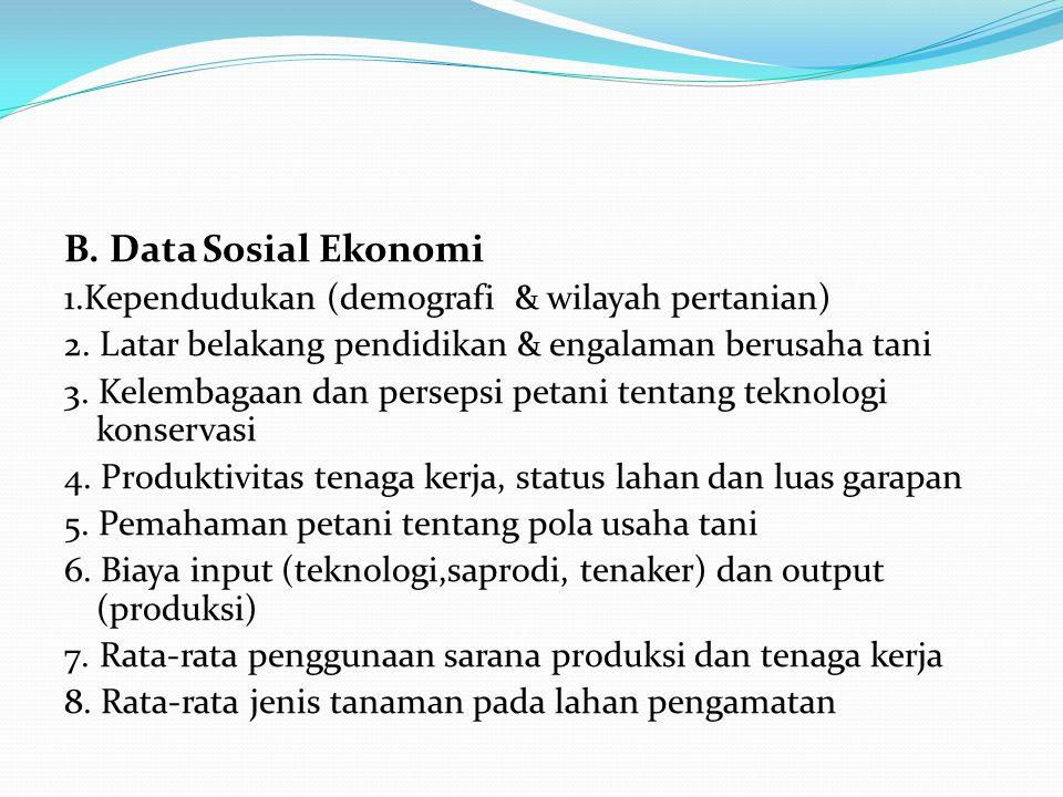 B. Data Sosial Ekonomi 1.Kependudukan (demografi & wilayah pertanian)