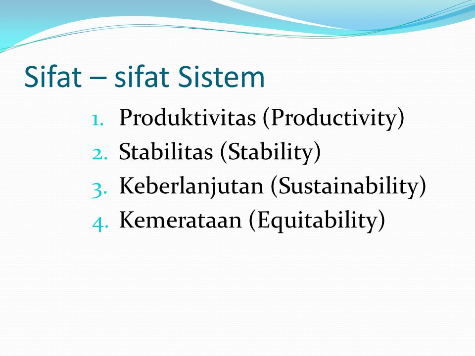 Sifat – sifat Sistem Produktivitas (Productivity)