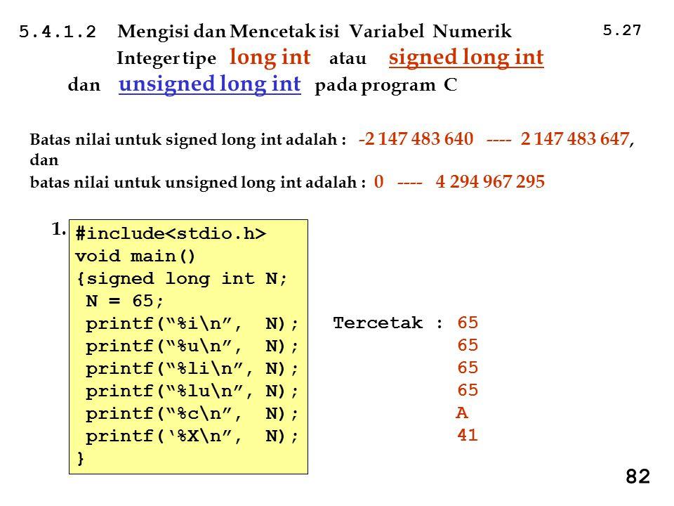82 5.4.1.2 Mengisi dan Mencetak isi Variabel Numerik