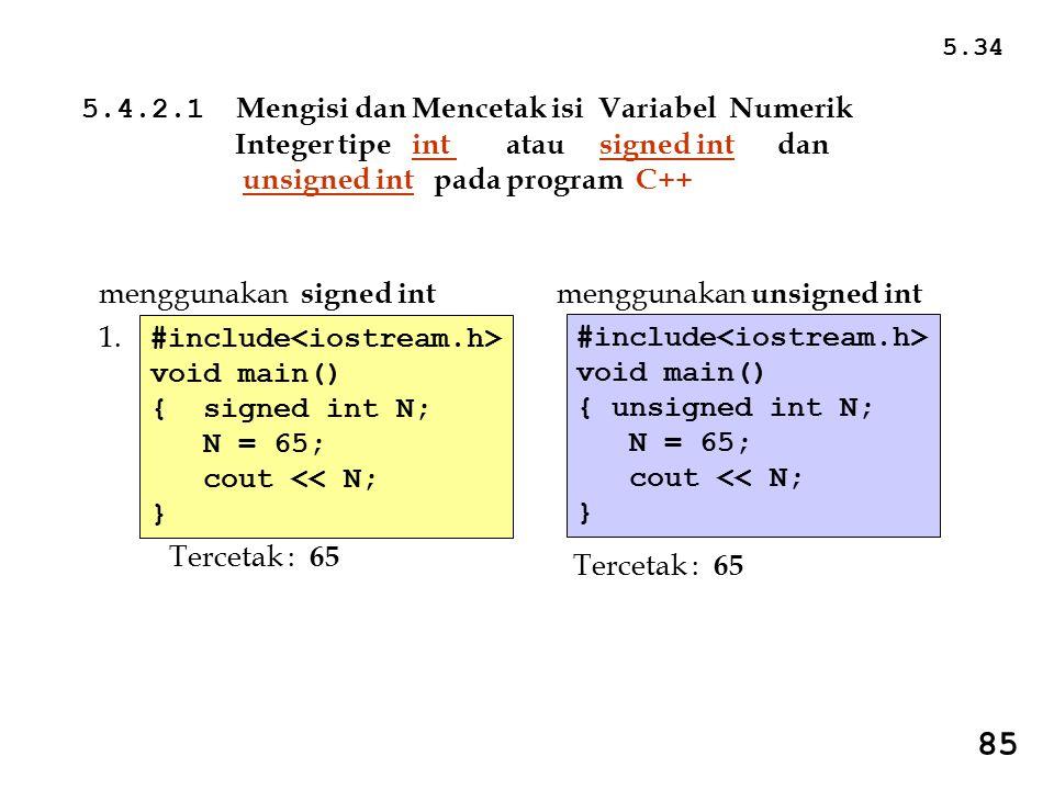 85 5.4.2.1 Mengisi dan Mencetak isi Variabel Numerik