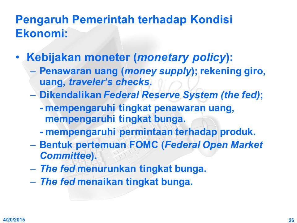 Pengaruh Pemerintah terhadap Kondisi Ekonomi: