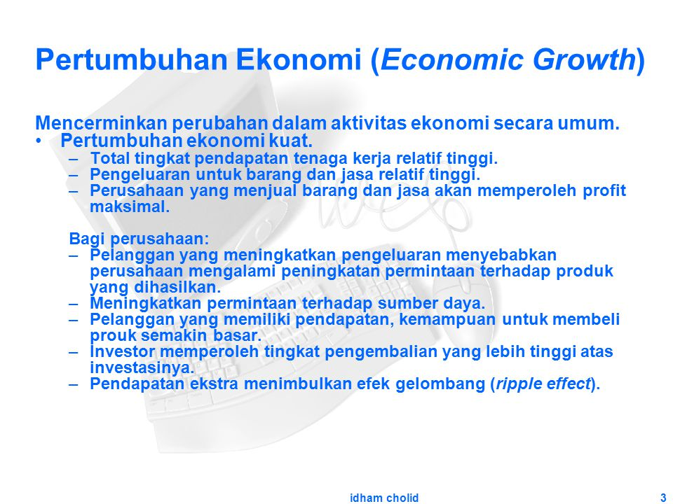 Pertumbuhan Ekonomi (Economic Growth)