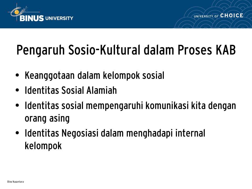 Pengaruh Sosio-Kultural dalam Proses KAB