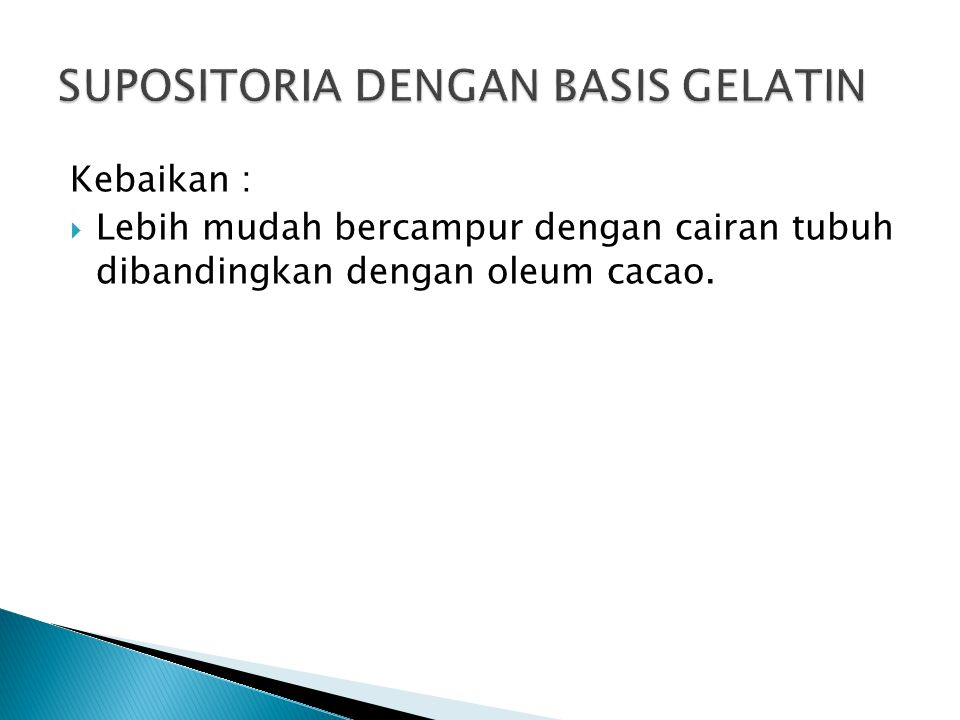 SUPOSITORIA DENGAN BASIS GELATIN