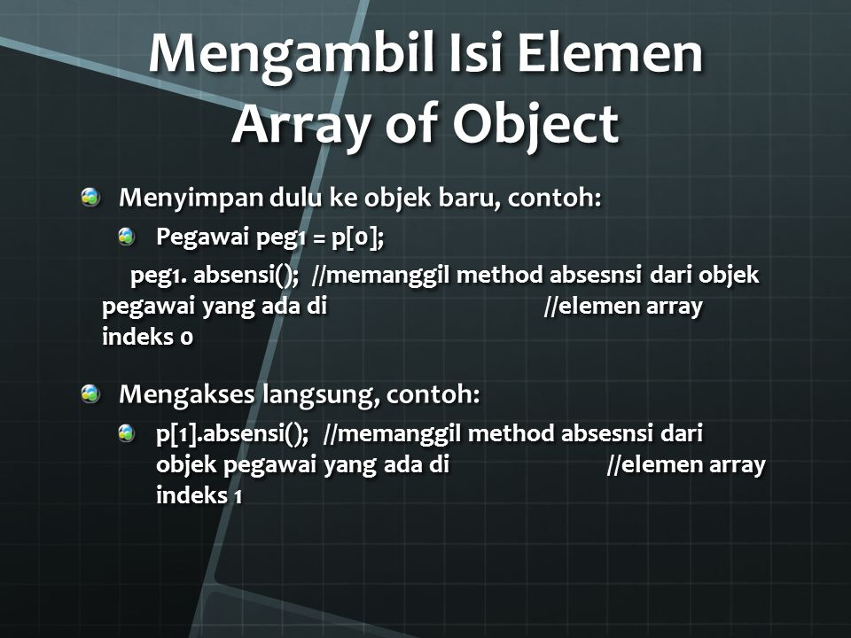 Mengambil Isi Elemen Array of Object
