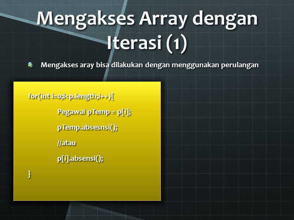 Mengakses Array dengan Iterasi (1)