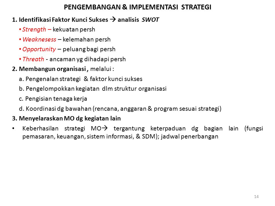 PENGEMBANGAN & IMPLEMENTASI STRATEGI