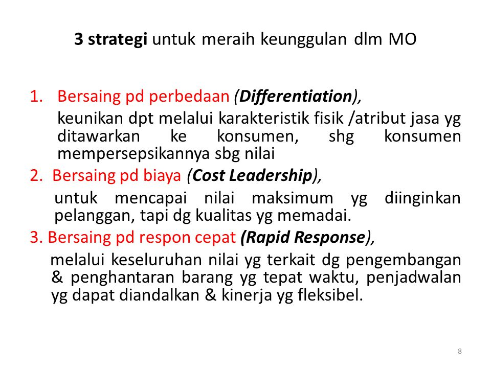 3 strategi untuk meraih keunggulan dlm MO