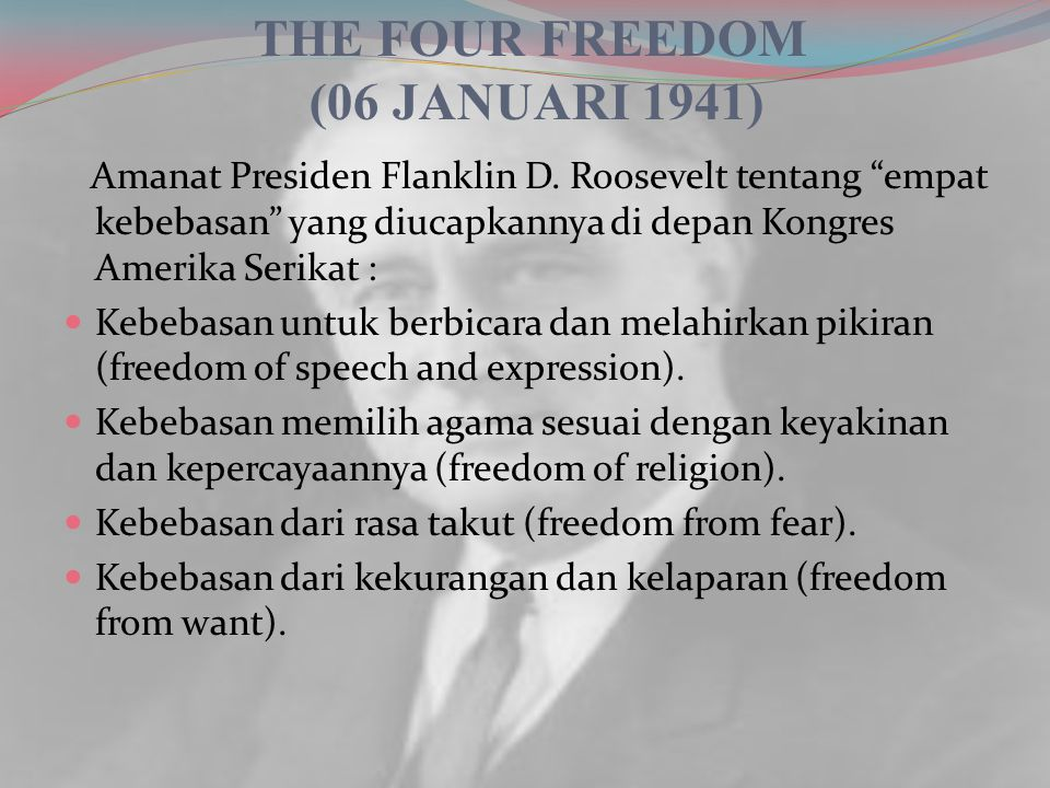 THE FOUR FREEDOM (06 JANUARI 1941)