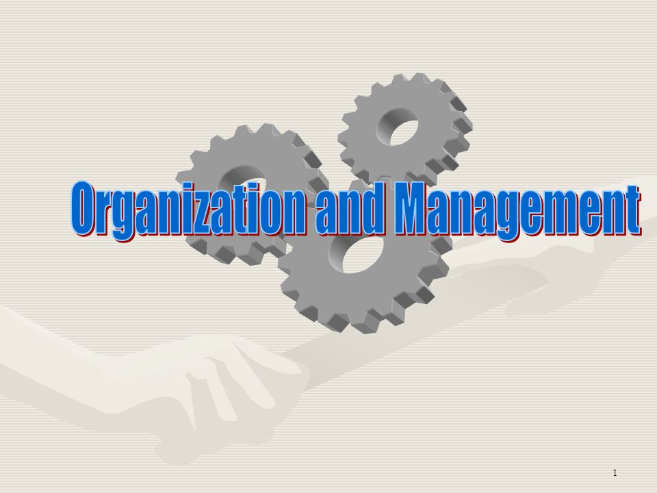 Organization and Management