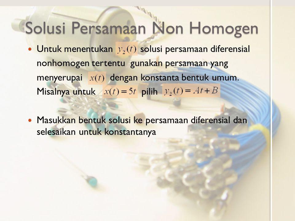 Solusi Persamaan Non Homogen