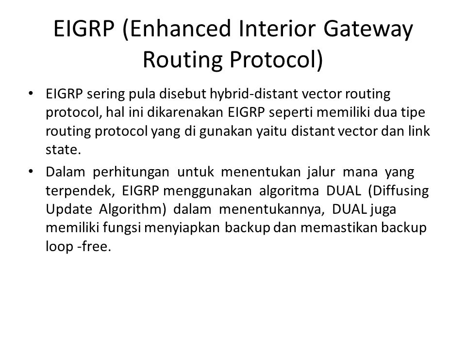 EIGRP (Enhanced Interior Gateway Routing Protocol)