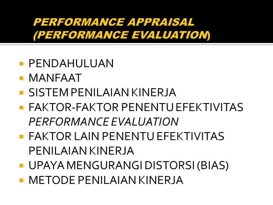 PERFORMANCE APPRAISAL (PERFORMANCE EVALUATION)