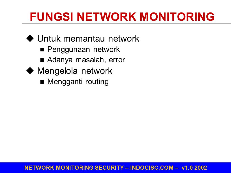 FUNGSI NETWORK MONITORING