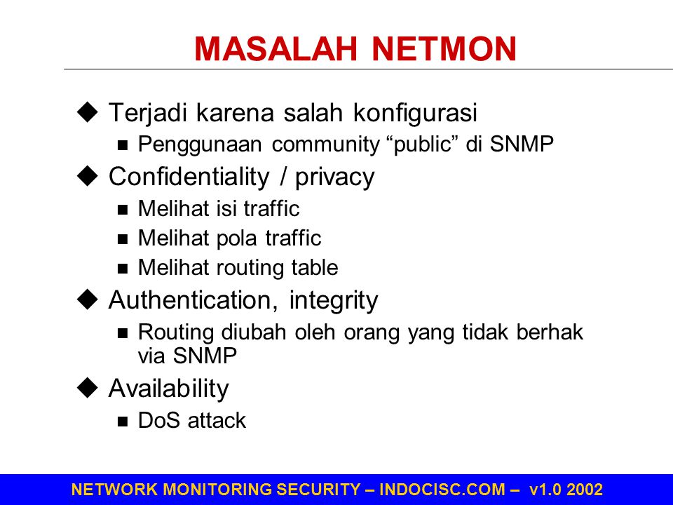 MASALAH NETMON Terjadi karena salah konfigurasi