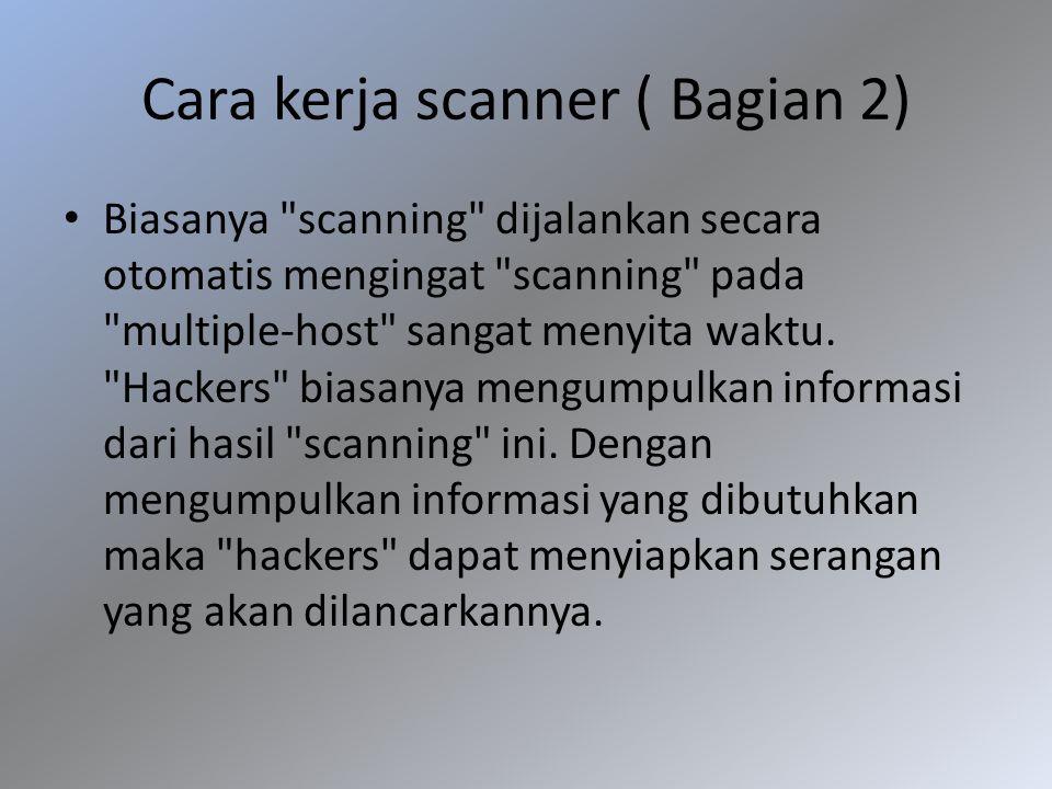 Cara kerja scanner ( Bagian 2)