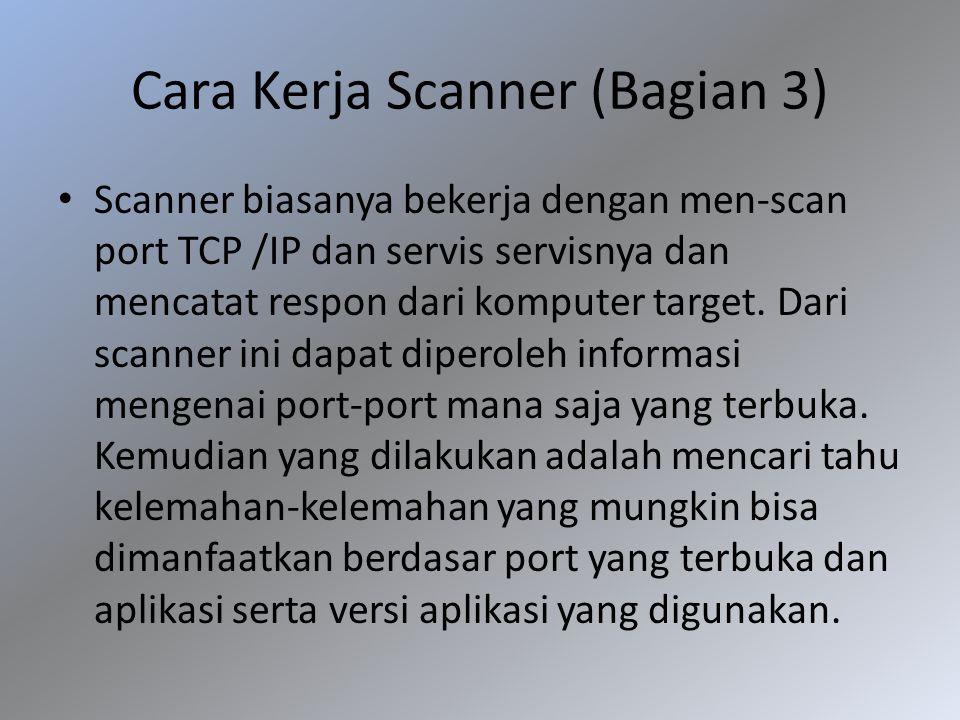 Cara Kerja Scanner (Bagian 3)