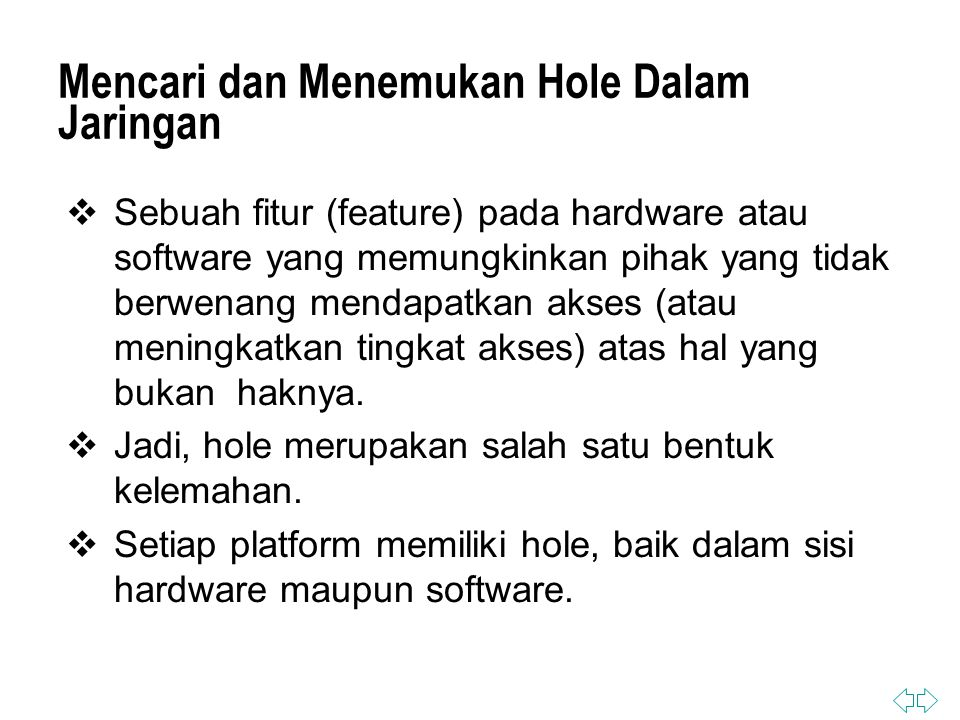 Mencari dan Menemukan Hole Dalam Jaringan