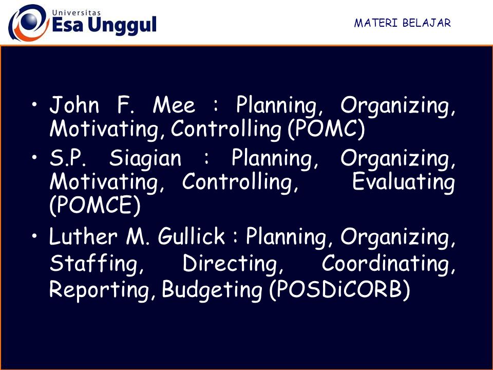 John F. Mee : Planning, Organizing, Motivating, Controlling (POMC)