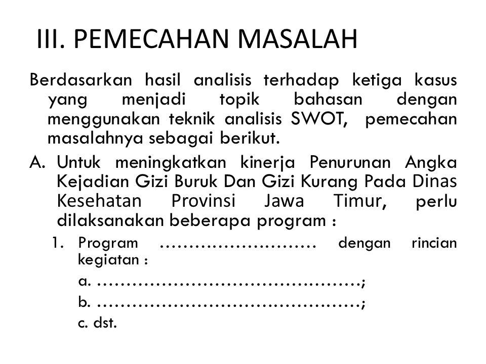 III. PEMECAHAN MASALAH