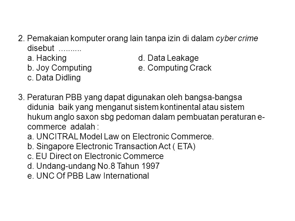 2. Pemakaian komputer orang lain tanpa izin di dalam cyber crime