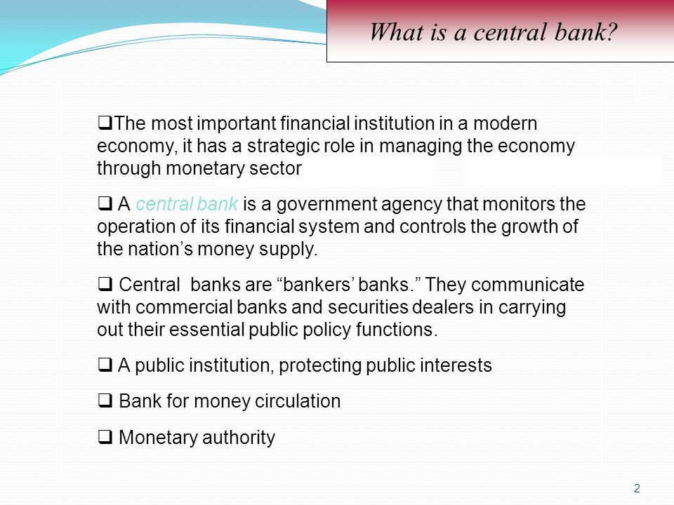 What is a central bank