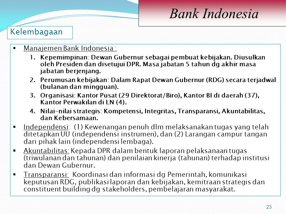 Bank Indonesia Kelembagaan Manajemen Bank Indonesia :