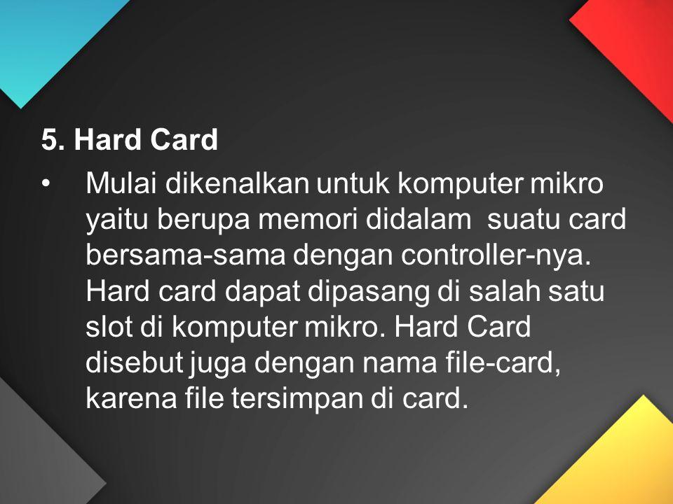5. Hard Card