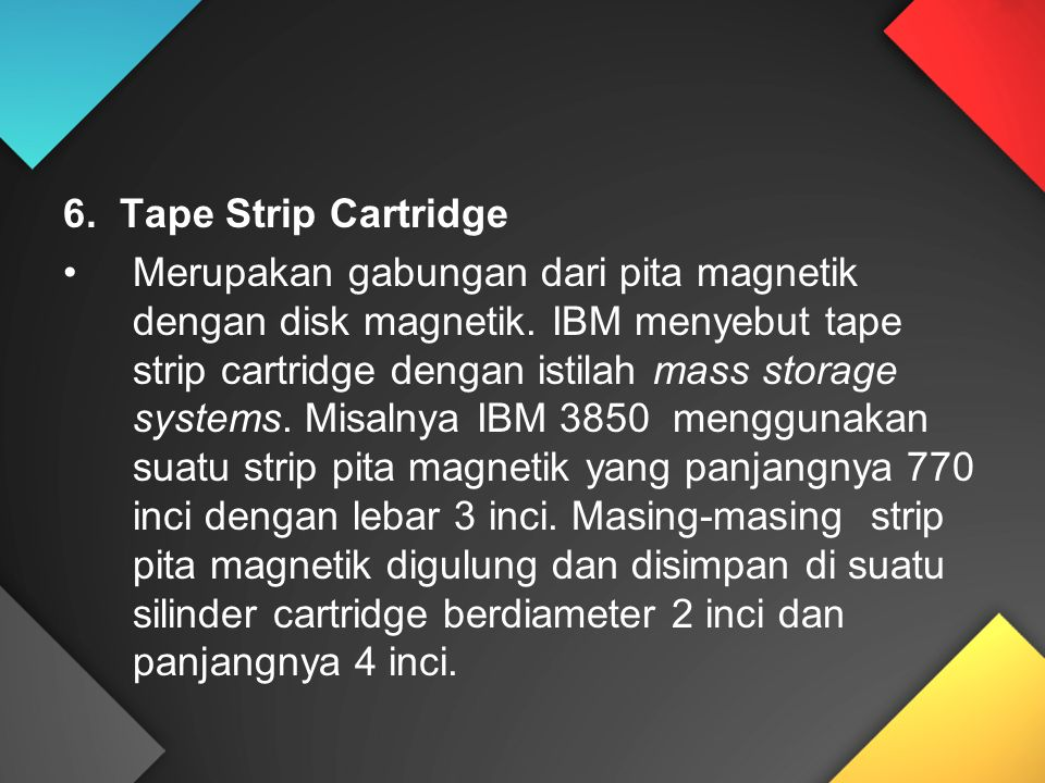 6. Tape Strip Cartridge