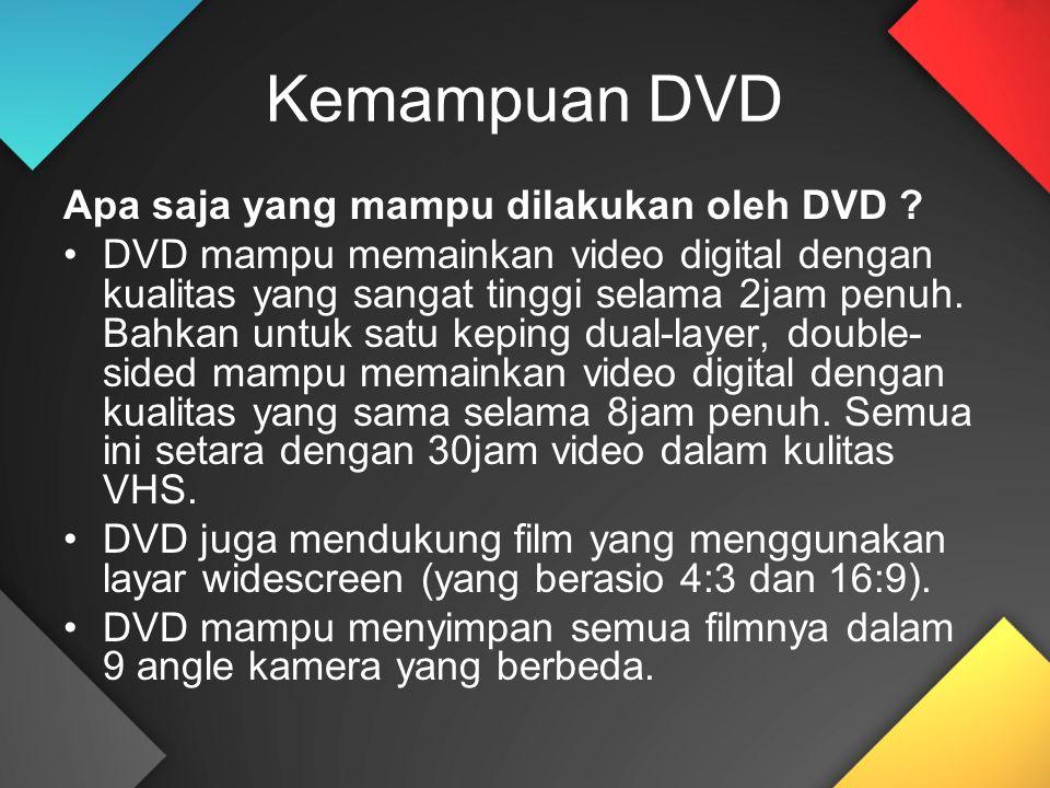Kemampuan DVD Apa saja yang mampu dilakukan oleh DVD