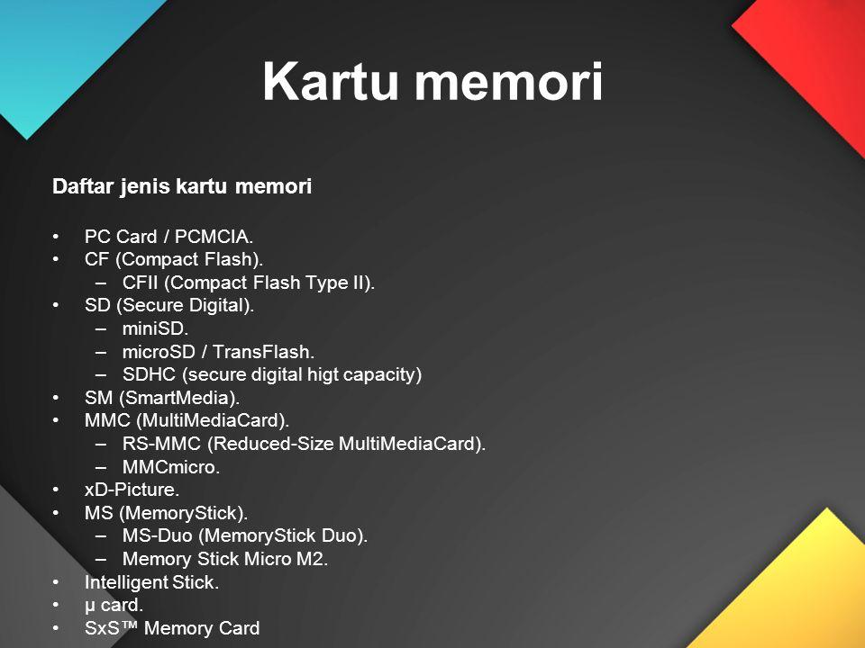 Kartu memori Daftar jenis kartu memori PC Card / PCMCIA.