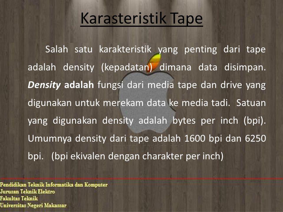 Karasteristik Tape