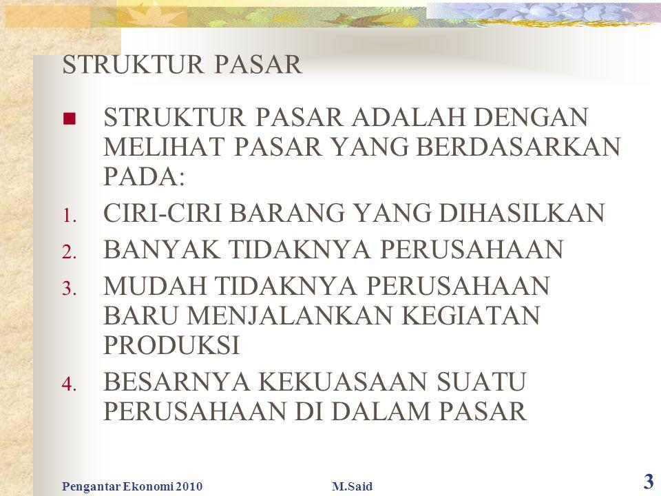 STRUKTUR PASAR ADALAH DENGAN MELIHAT PASAR YANG BERDASARKAN PADA: