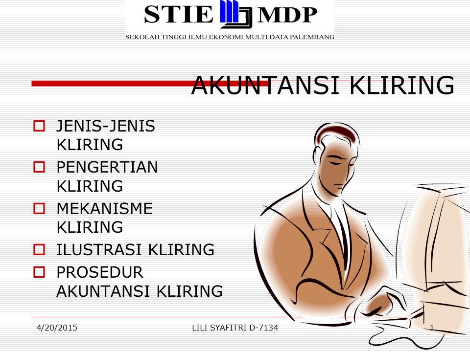 AKUNTANSI KLIRING JENIS-JENIS KLIRING PENGERTIAN KLIRING