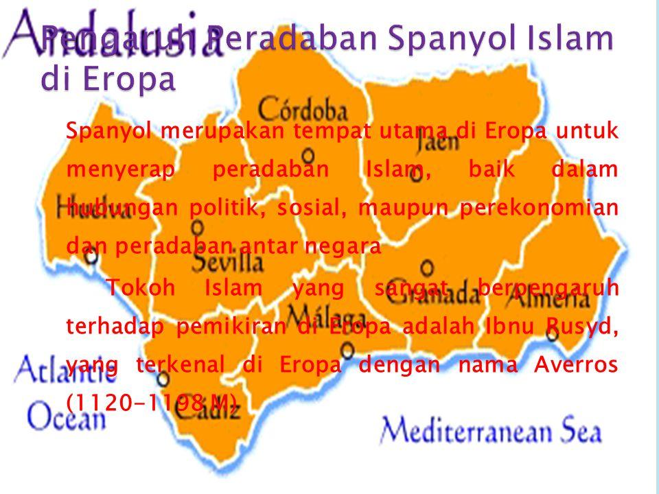 Pengaruh Peradaban Spanyol Islam di Eropa