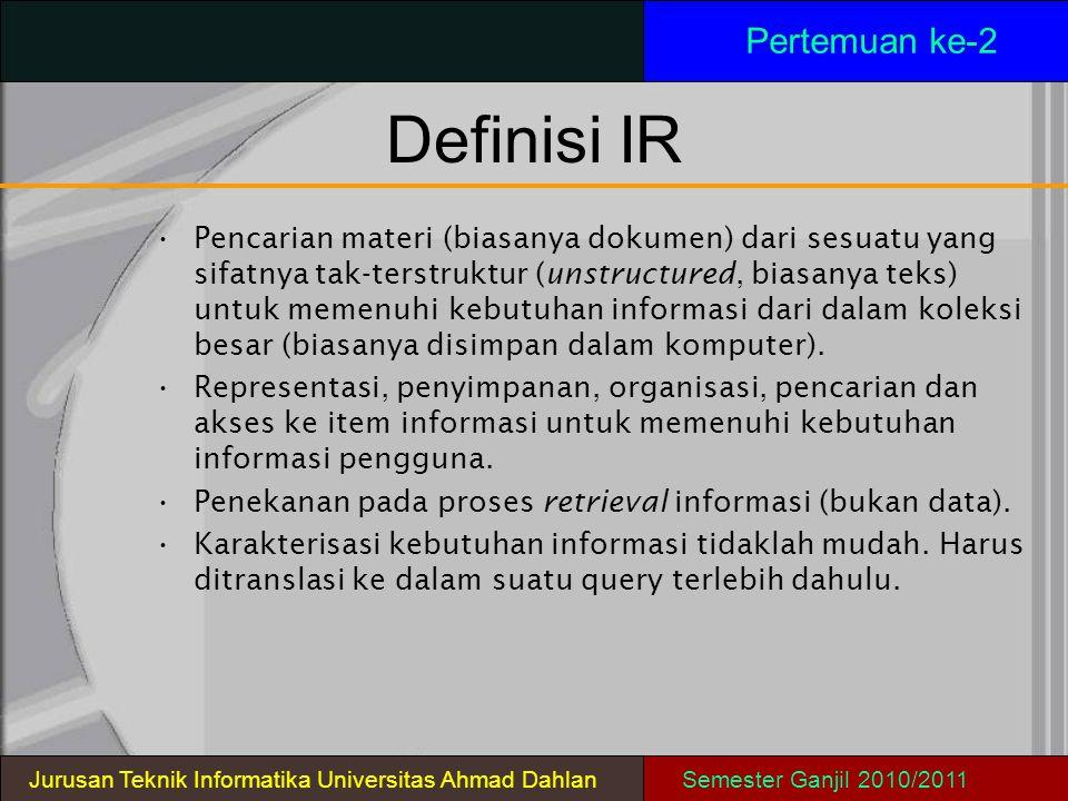 Definisi IR Pertemuan ke-2