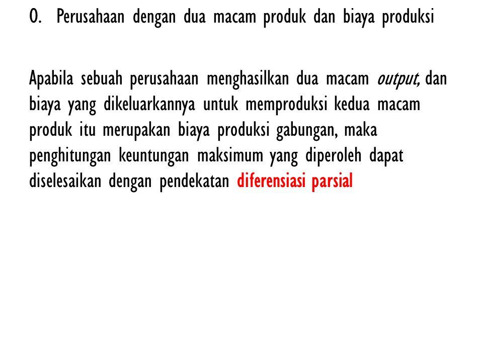 Perusahaan dengan dua macam produk dan biaya produksi