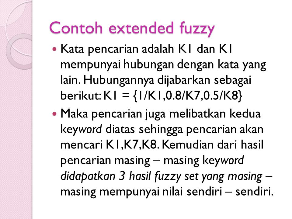 Contoh extended fuzzy