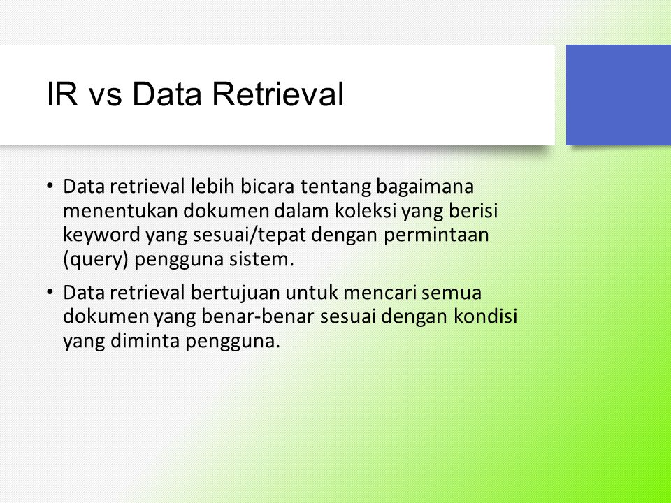 IR vs Data Retrieval