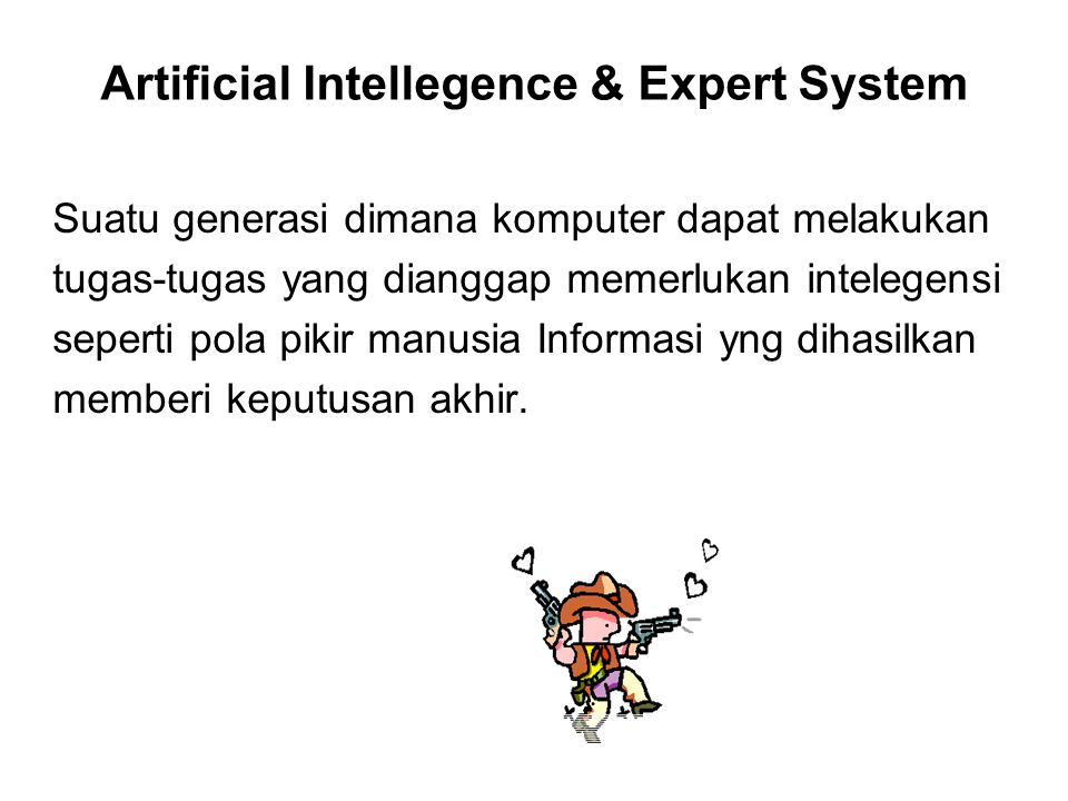 Artificial Intellegence & Expert System